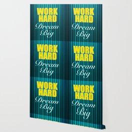 Work Hard Dream Big Quote Wallpaper