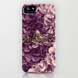 Flowers Love Passionately (Pink) iPhone Case
