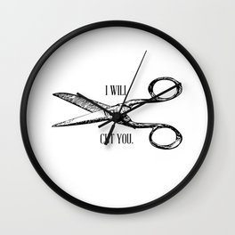 Funny Barber Hair Stylist I Will Cut You Wall Clock