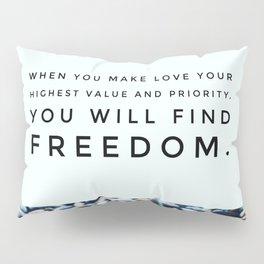 Love Brings You Freedom Pillow Sham