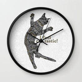 I feel cat-tastic! Wall Clock
