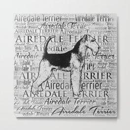 Airedale Terrier Monotone Word Art Ink Metal Print