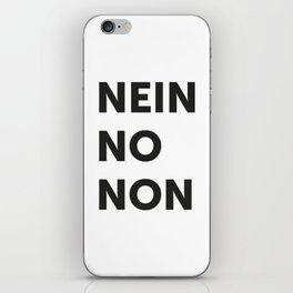 Nein, no, non iPhone Skin