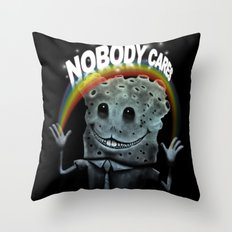 Nobody Cares Throw Pillow