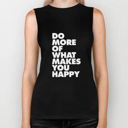 Do More of What Makes You Happy Black and White Typography Poster Inspirational Quote Wall Art Decor Biker Tank