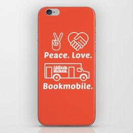 Peace. Love. Bookmobile iPhone Skin