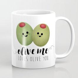 Olive Me Loves Olive You Coffee Mug