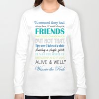 winnie the pooh Long Sleeve T-shirts featuring Winnie the Pooh Friendship Quote - Blues & Greens by Jaydot Creative