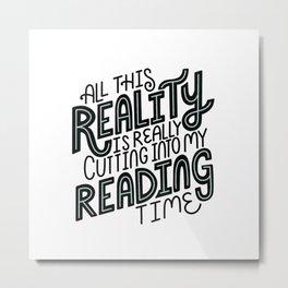 Reality Vs. Reading Time - Black Mint Metal Print