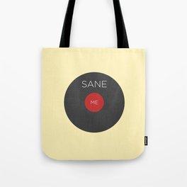 I'm Perfectly Insane Tote Bag