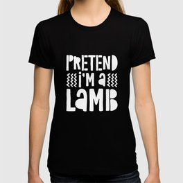 Pretend Im A Lamb Costume T-shirt