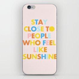 Sunshine People iPhone Skin