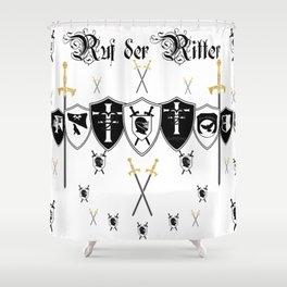 Ruf der Ritter Shower Curtain