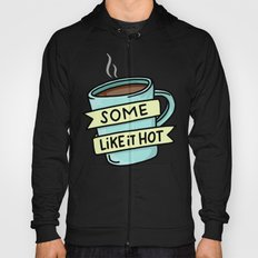 Hot Coffee Hoody