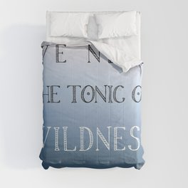 The Tonic of Wildness Comforters
