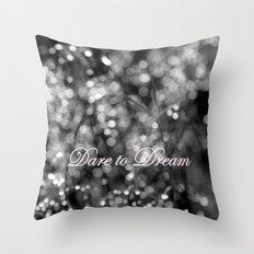 Dare to Dream Throw Pillow