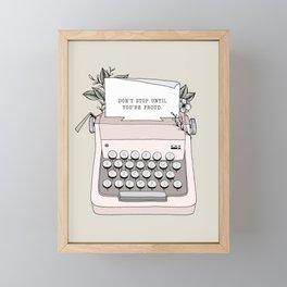 Don't Stop Framed Mini Art Print