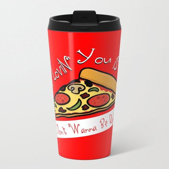 True Love     Pizza Metal Travel Mug