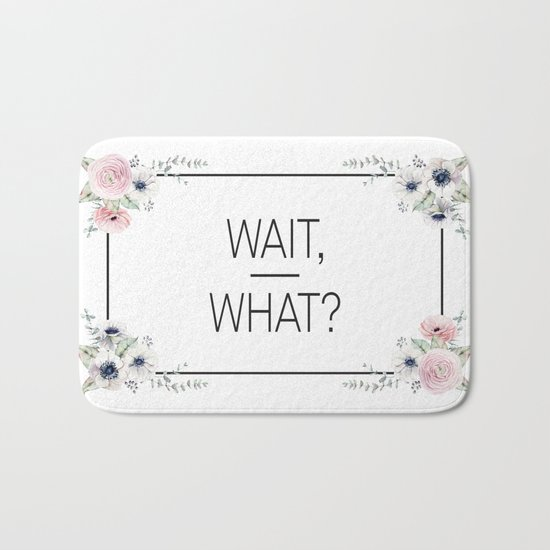 Wait, What? Bath Mat