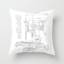 Mill Drill - Milling/Drilling Machine Throw Pillow