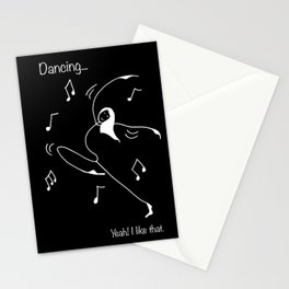 Dancing... yeah! I like that Stationery Cards