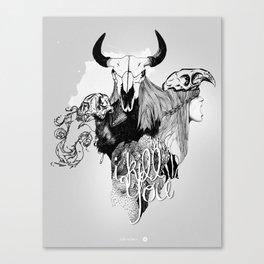 I Kill You Canvas Print