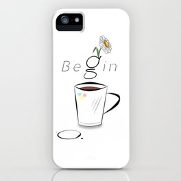 Begin iPhone Case