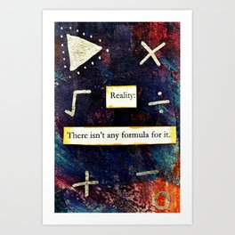 What Is Reality? Art Print