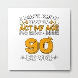 Birthday Present 90 Years Birthday Ninety Born 1928 Metal Print
