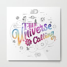 The universe is calling. Astronomy Quotation is a doodle rocket, astronaut, stars and planets. Metal Print