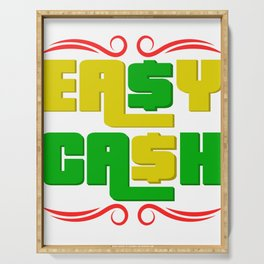 """Colorful and creatively made tee design for you! """"Easy Cash"""" tee design made perfectly for you! Serving Tray"""