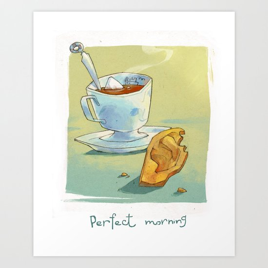 Perfect morning Art Print