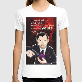Moriarty will end your World T-shirt