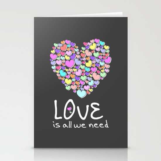 Love is All We Need Stationery Cards