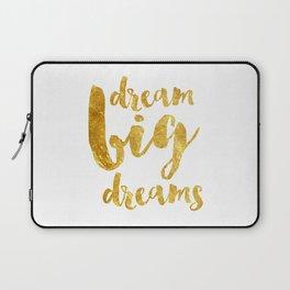 dream big dreams Laptop Sleeve