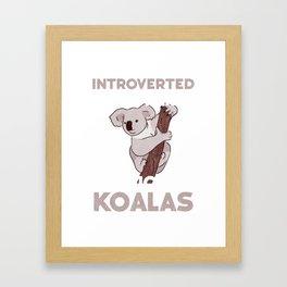 Koala design Introverted Australian Koala Bear Fans Gift Framed Art Print
