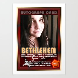 Caitlin Oliver appearance card - King of Arcades World Premiere, Bethlehem PA Art Print