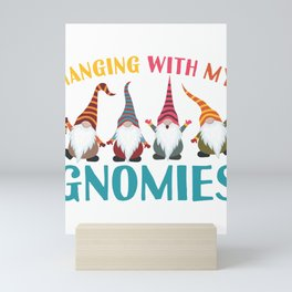 Hanging With My Gnomies I Christmas Gnomes  Mini Art Print