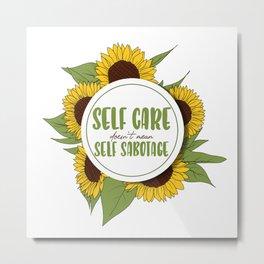 Self Care Metal Print