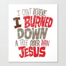 Older Than Jesus Canvas Print
