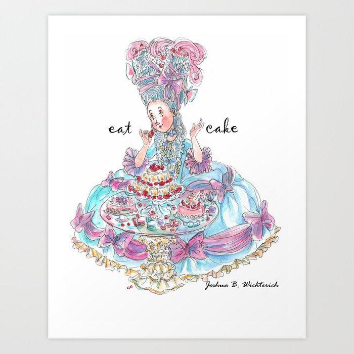 Marie Antoinette: Eat Cake Art Print