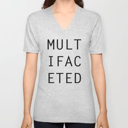 MULTIFACETED Unisex V-Neck