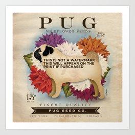 Pug dog seed packet artwork by Stephen Fowler Art Print