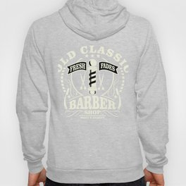 Old Classic Barber Shop - Fresh Fades Hoody