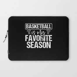Basketball is my Season Laptop Sleeve