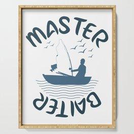 Master baiter Serving Tray