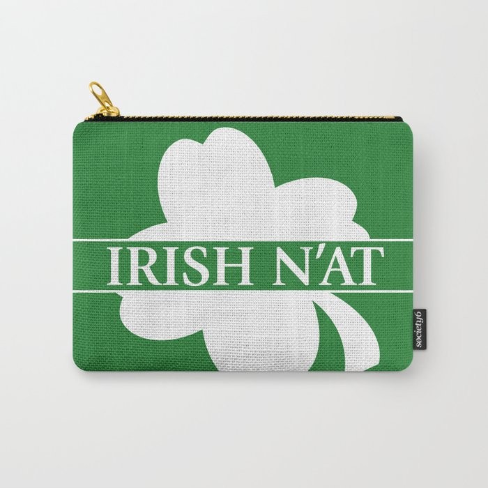 Irish N'at Carry-All Pouch