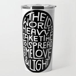 Spread Love & Light Travel Mug