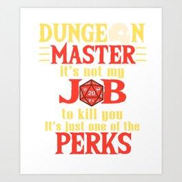 Tabletop Gaming DM Perks Gift Dragons D20 Dice Print Art Print