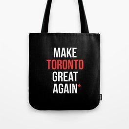 Make Toronto Great Again MCGA #FordNation Tote Bag